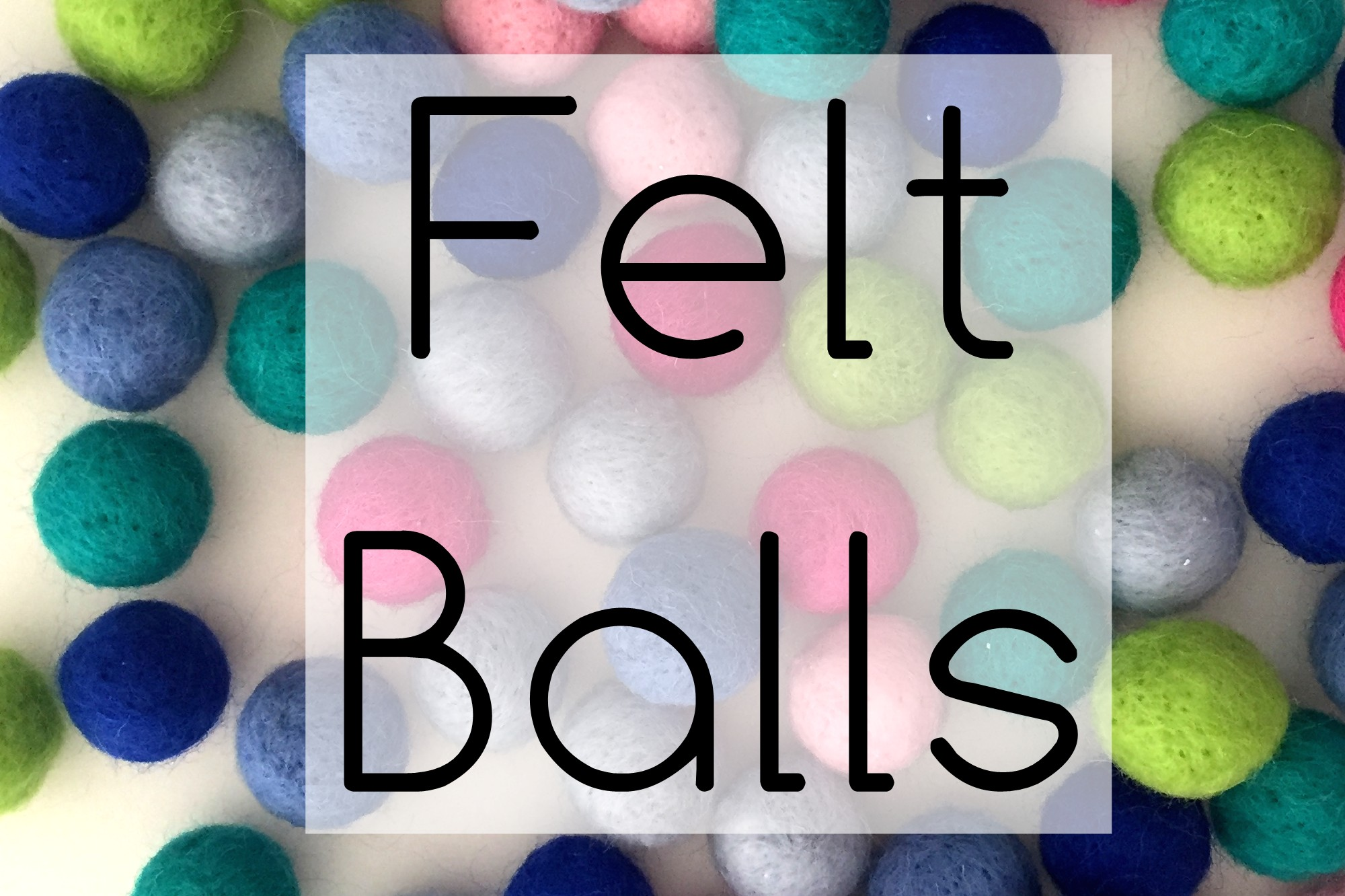 feltballs.jpg